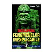Enciclopedia fenomenelor inexplicabile