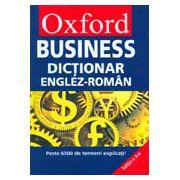 OXFORD BUSINESS. DICTIONAR ENGLEZ-ROMAN (HARD COVER)