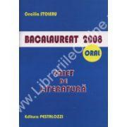 Bacalaureat 2008  Oral - Caiet de literatura