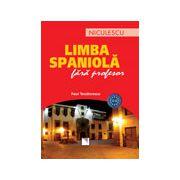 Limba spaniola fara profesor
