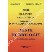 Teste de biologie XI-XII 2008. Olimpiade bacalaureat admitere in invatamantul superior