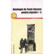 Antologie de Texte Literare pentru clasele I-II
