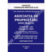 Asociatia de proprietari. Ghid practic. Legea nr. 230 din 06/07/2007