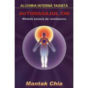 Automasajul Chi - metoda taoistă de reîntinerire