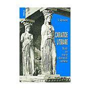 Cariatide lietrare. Studii de istorie a literaturii române