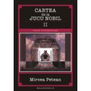 CARTEA DE LA JUCU NOBIL II (BALADE SI IDILA)