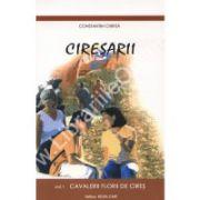 Ciresarii ( 5 Vol)