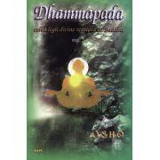 Dhammapada - vol. 3 - calea legii divine revelată de Buddha