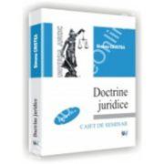 DOCTRINE JURIDICE - Caiet de seminar - Editia a II-a