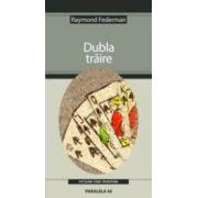 DUBLA TRAIRE
