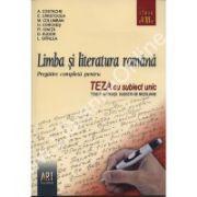 Limba si literatura romana. Pregatire completa pentru TEZA cu subiect unic clasa a VIII –a