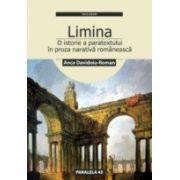 LIMINA SAU O ISTORIE A PARATEXTULUI IN PROZA NARATIVA ROMANEASCA