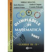 Olimpiadele de matematica 2007 clasele IX – X