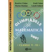 Olimpiadele de matematica 2007 clasele V – VI
