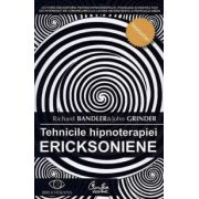 Tehnicile hipnoterapiei ericksoniene - vol. 1