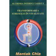Transformarea stresului în vitalitate - Surâsul interior. Cele şase sunete vindecătoare