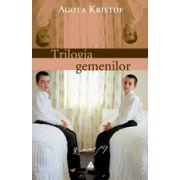 Trilogia gemenilor: Marele Caiet. Dovada. A treia minciună