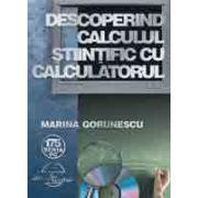 Descoperind calculul stiintific cu calculatorul