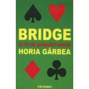 Bridge in 41 de povestiri vesele