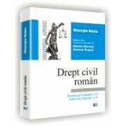 DREPT CIVIL ROMAN - Introducere in dreptul civil - Subiectele dreptului civil - Editia a XI-a revazuta si adaugita