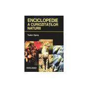 Enciclopedie a curiozitatilor naturii