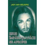 Iisus - Imparatia pacii se apropie