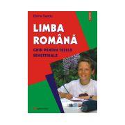 Limba romana. Ghid pentru tezele semestriale