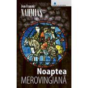 Noaptea Merovingiana