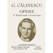 Opere. Volumul I - II - G. CALINESCU
