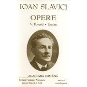 Opere. Volumul III + IV - SLAVICI