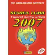 STAREA LUMII 2007