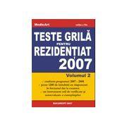 Teste Grila pentru REZIDENTIAT 2007 - Volumul 2
