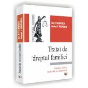 TRATAT DE DREPTUL FAMILIEI - Editia a VIII-a revazuta si completata