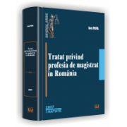 TRATAT PRIVIND PROFESIA DE MAGISTRAT IN ROMANIA -2007