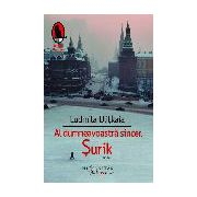 Al dumneavoastra sincer, Surik