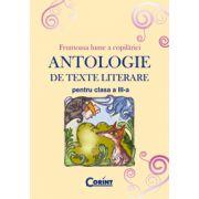 ANTOLOGIE DE TEXTE LITERARE PENTRU CLASA A III-A
