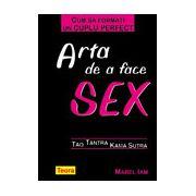 Arta de a face sex