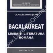 BACALAUREAT. LIMBA SI LITERATURA ROMANA