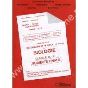GHID PENTRU BACALAUREAT DE NOTA 10 LA BIOLOGIE CLASELE IX-X. SUBIECTE FINALE
