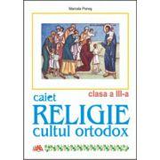 Caiet de Religie cultul ortodox clasa a III-a