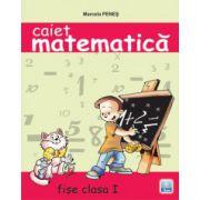 Caiet de matematica. Fise de lucru clasa a I-a