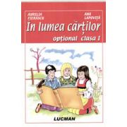 In Lumea Cartilor - Optional Clasa a I - a