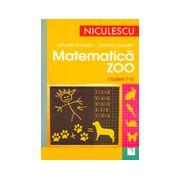 Matematica Zoo. Clasele I-IV