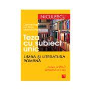 Teza cu subiect unic. Limba şi literatura română. Clasa a VIII-a, semestrul al doilea