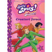 TOTALLY SPIES - CREATURI FEROCE