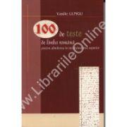 100 de teste de limba romana pentru admiterea in invatamantul superior