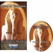 EGIPTUL ANTIC NR. 7 - Misterul lui Tutankhamon