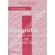GEOGRAFIE EUROPA, ROMANIA, UNIUNEA EUROPEANA. BACALAUREAT 2008 – 100 VARIANTE FINALE