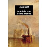 Jurnal de bord. Schite marine, Jean Bart