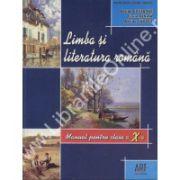 Limba si literatura romana. Manual pentru clasa a X-a - Costache